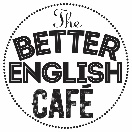 The Better English Café
