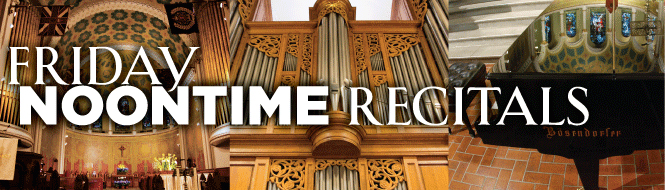 Copy of Copy of FREE Noontime Classical Recitals Are Back!